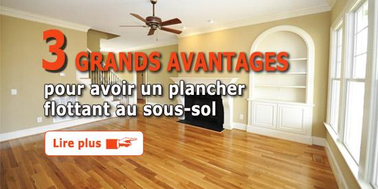 3 grands avantages pour avoir un plancher flottant au sous sol. Black Bedroom Furniture Sets. Home Design Ideas