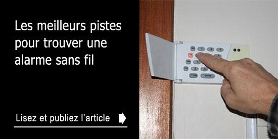 les meilleures pistes pour trouver une alarme sans fil. Black Bedroom Furniture Sets. Home Design Ideas