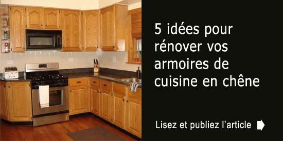 5 Idees Pour Renover Vos Armoires De Cuisine En Chene