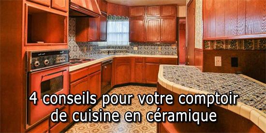 4 conseils pour votre comptoir de cuisine en c ramique. Black Bedroom Furniture Sets. Home Design Ideas