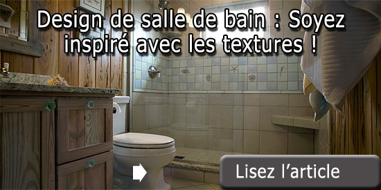 Design de salle de bain soyez inspir avec les textures for Nouvelle tendance salle de bain 2015