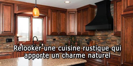 Relooker Une Cuisine Rustique Qui Apporte Un Charme Naturel