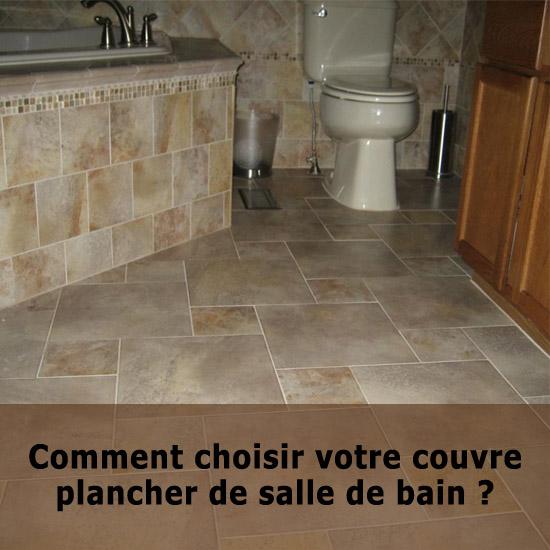 Couvre plancher de salle de bain comment le choisir - Plancher salle de bain ...