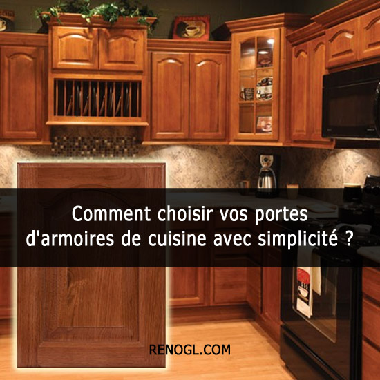comment choisir vos portes d 39 armoires de cuisine avec. Black Bedroom Furniture Sets. Home Design Ideas