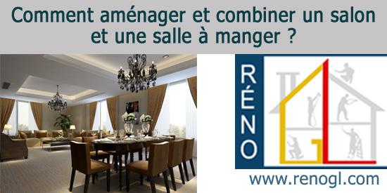 Salle De Sejour Comment Amenager Un Salon Et Une Salle A Manger