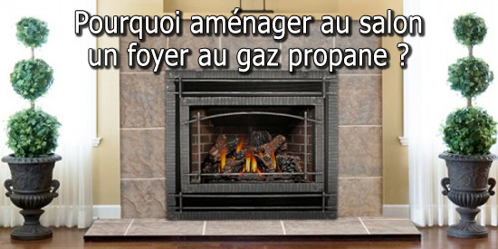 pourquoi am nager dans le salon un foyer au gaz propane. Black Bedroom Furniture Sets. Home Design Ideas
