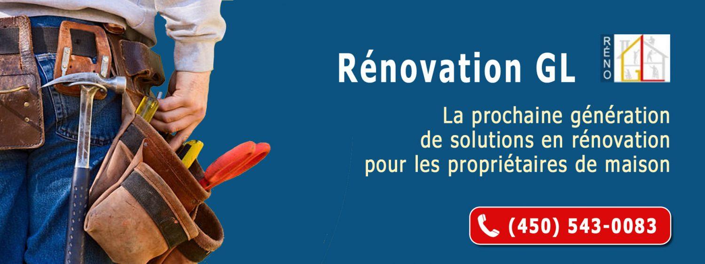 Reno Gl : Travaux de rénovation résidentielle abordables