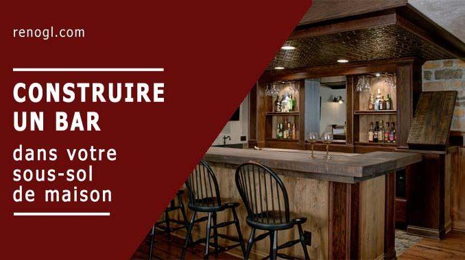 Construire un bar au sous-sol de votre maison