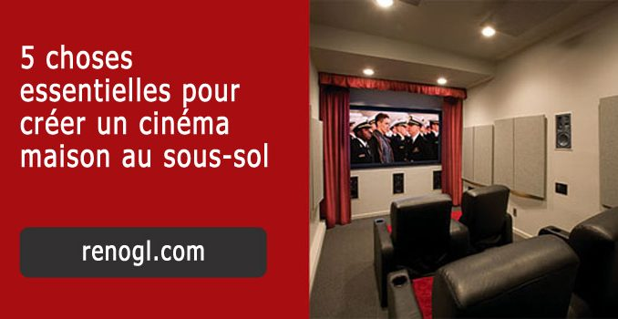 créer un cinéma maison au sous-sol