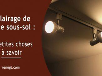 Éclairage de votre sous-sol