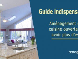 aménager une cuisine ouverte pour avoir plus d'espace
