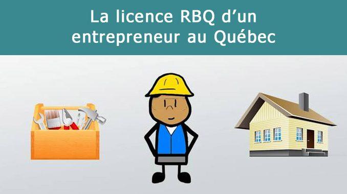 licence RBQ d'un entrepreneur au Québec