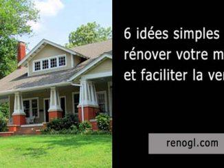 Rénovez votre maison pour en faciliter la vente